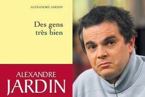 La v rit d alexandre jardin crivain courageux et vrai toujours occup par l occupation - Alexandre jardin des gens tres bien ...